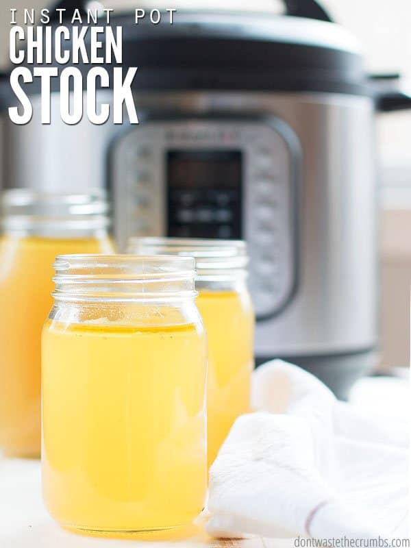 Tutorial for making Instant Pot chicken stock using scraps and chicken bones. The cover image shows an Instant Pot and three mason jars filled with golden flavorful chicken stock.